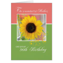Mother, 90th Birthday, Just a Note Sunflower Card