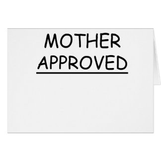Mother Approved Card
