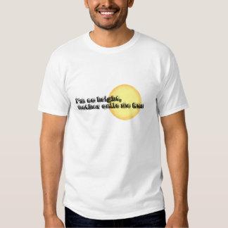 mother calls me Sun T-shirt