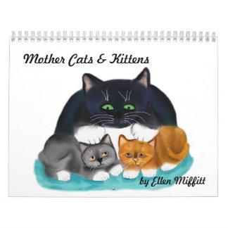 Mother Cats and Kittens  Calendar by Ellen Miffitt