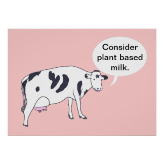 Mother Cow, Consider plant based milk, posters