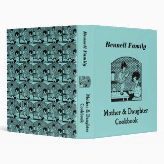 Mother & Daughter Cookbook 3 Ring Binder