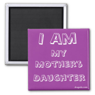 Mother Daughter Quote 2 Inch Square Magnet