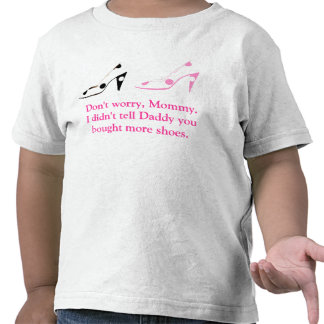 Mother Daughter Shoe Shopping Secrets T-shirt
