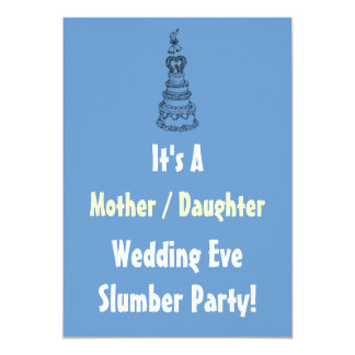 Mother Daughter Wedding Eve Slumber Party Invite