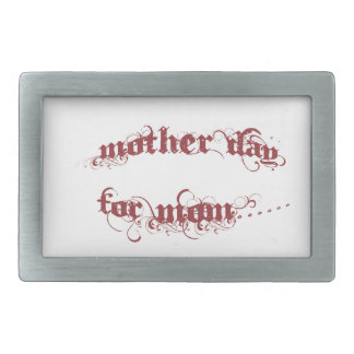 Mother Day For Mom Belt Buckles