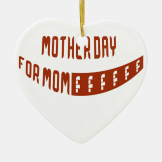 Mother Day For Mom Christmas Ornaments