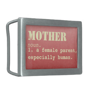 Mother Definition- Mother's Day Belt Buckle