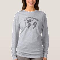 Mother Earth long sleeve shirt womens