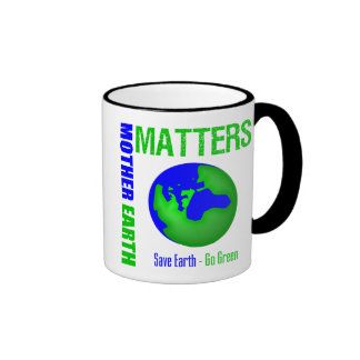 Mother Earth Matters Save Earth Go Green Ringer Mug
