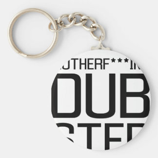 mother f***ing dubstep keychains