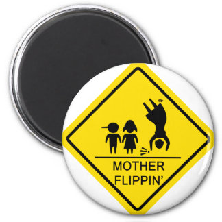 Mother Flippin' Yield Sign 2 Inch Round Magnet