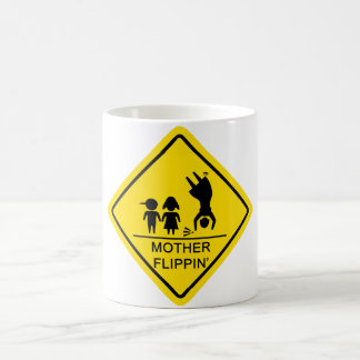 Mother Flippin' Yield Sign Classic White Coffee Mug