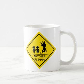 Mother Flippin' Yield Sign Coffee Mug