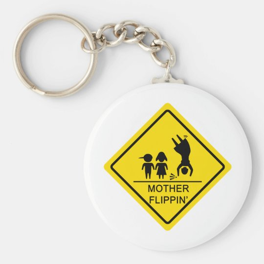 Mother Flippin' Yield Sign Keychain
