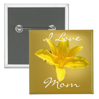 Mother - Giant Yellow Lily Pinback Button
