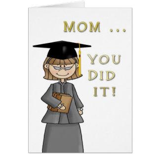 Mother Graduate Greeting Card