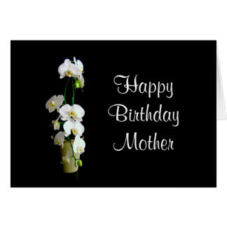 Mother Happy Birthday White Orchids Greeting Card