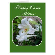 Mother, Happy Easter, Easter Blessings, White Lily Card