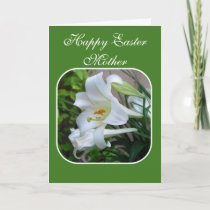 Mother, Happy Easter, Easter Blessings, White Lily Holiday Card