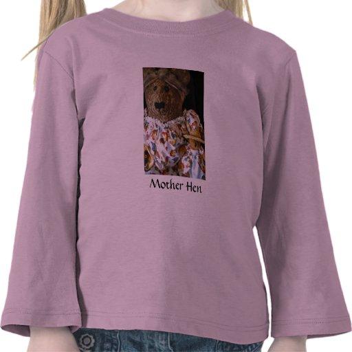 Mother Hen T-shirts