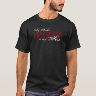 Mother Hero - Fire & Rescue T-Shirt