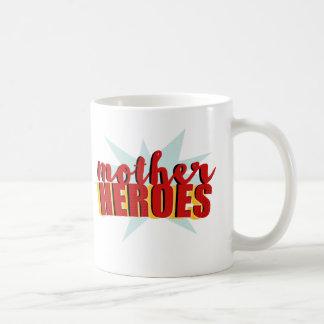Mother Heroes Coffee Mug