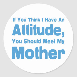 Mother Humor Classic Round Sticker