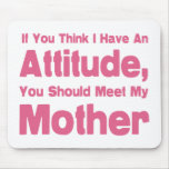Mother Humor Mouse Pad