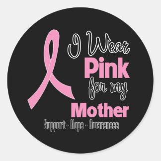 Mother - I Wear Pink - Breast Cancer Round Sticker