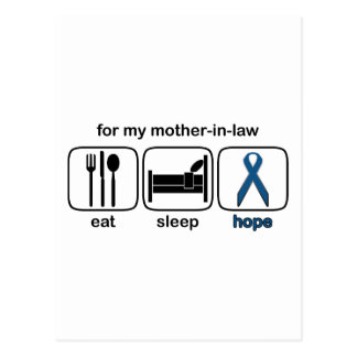 Mother-in-law Eat Sleep Hope - Colon Cancer Postcard