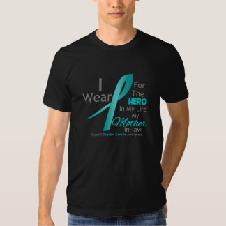 Mother-in-Law - Hero in My Life - Ovarian Cancer Tee Shirt