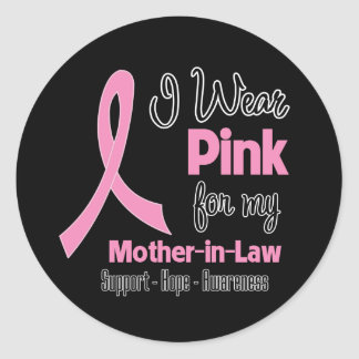 Mother-in-Law - I Wear Pink - Breast Cancer Sticker