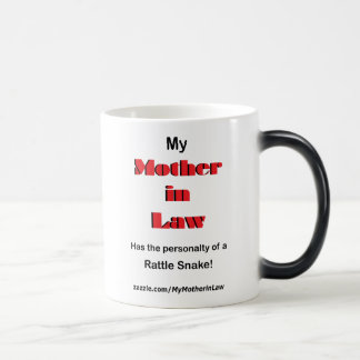 Mother in law is like a Rattle Snake (Mug) Magic Mug