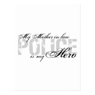 Mother-in-law Is My Hero - POLICE Postcard