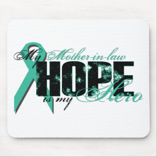 Mother-in-law My Hero - Ovarian Hope Mouse Pad