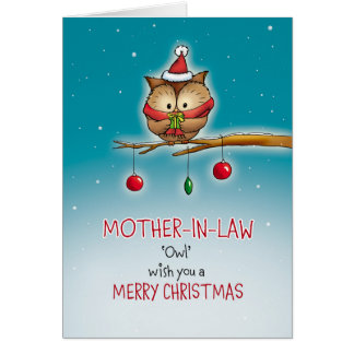 Mother in Law, owl wish you a Merry Christmas Greeting Card