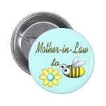 Mother In Law to Bee Button