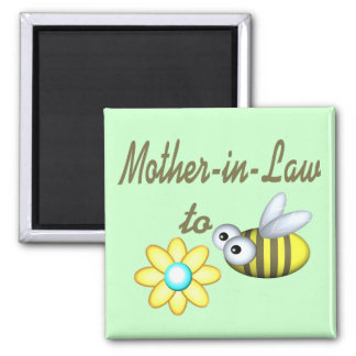 Mother In Law to Bee Magnet