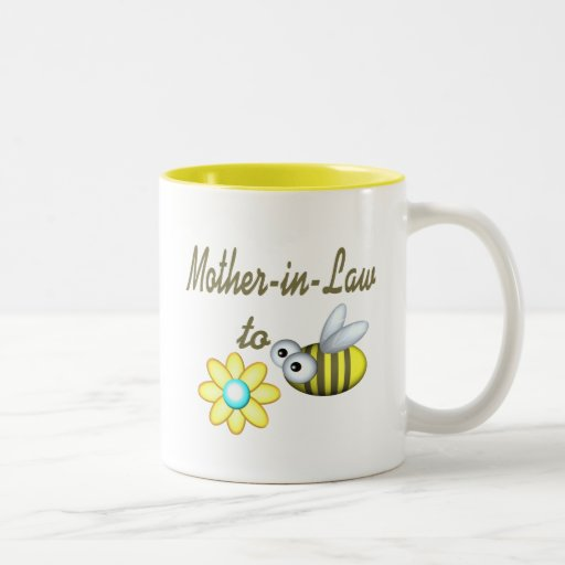 Mother In Law to Bee Mugs