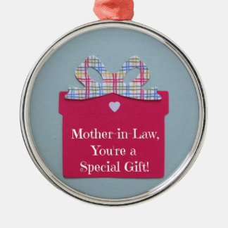 Mother-in-Law, You're a Special Gift! Metal Ornament