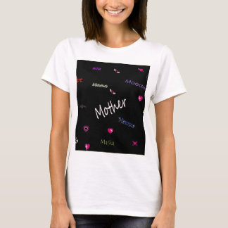 Mother - in many languages T-Shirt