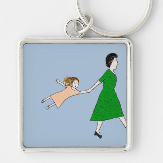 Mother is in a Hurry Keychain