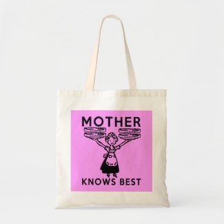 Mother Knows Best: Bacon!