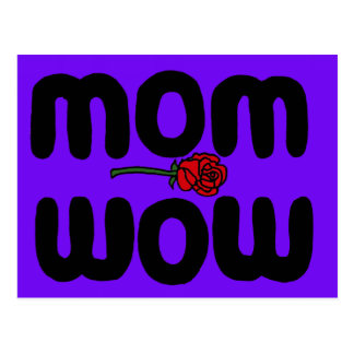Mother Love Mom Wow with Rose Postcard