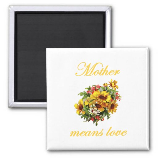 Mother Means Love 2 Inch Square Magnet