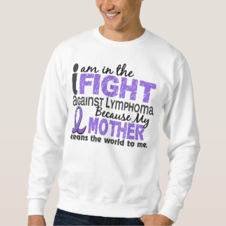 Mother Means World To Me H Lymphoma Sweatshirt