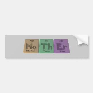 Mother-Mo-Th-Er-Molybdenum-Thorium-Erbium Bumper Sticker