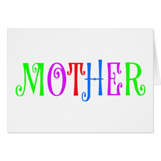 Mother Multi Colored Card