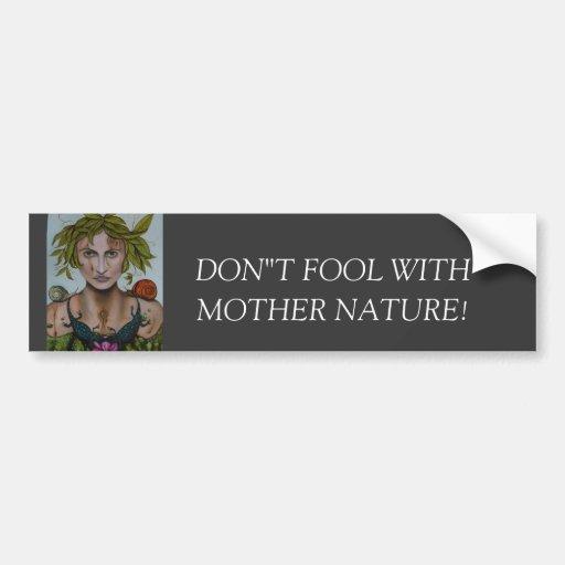 Mother Nature aka Lavina Car Bumper Sticker